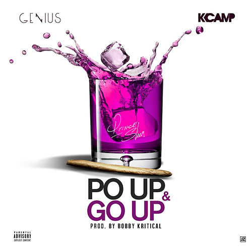 Po' Up & Go Up (Clean) by Genius
