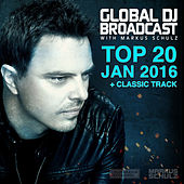 Global DJ Broadcast - Top 20 January 2016 by Various Artists