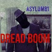 Dread Boom - Single by Asylum81