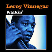 Walkin' by Leroy Vinnegar