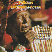 Folklore Latinoamericano (Instrumental) by Inka Kenas
