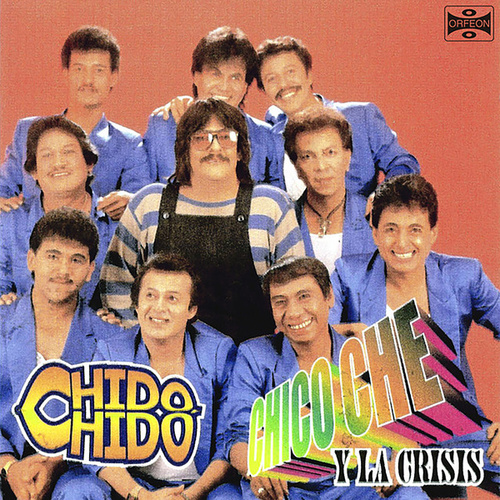Chido, Chido by Chico Che