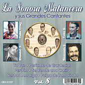 La Sonora Matancera y Sus Grandes Cantantes Volumen 8 by Various Artists