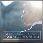 Writing's on the Wall by Jackie Evancho