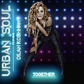 Together (feat. Dilan Koshnaw) by Urban Soul