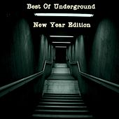 Best of Underground (New Year Edition) by Various Artists
