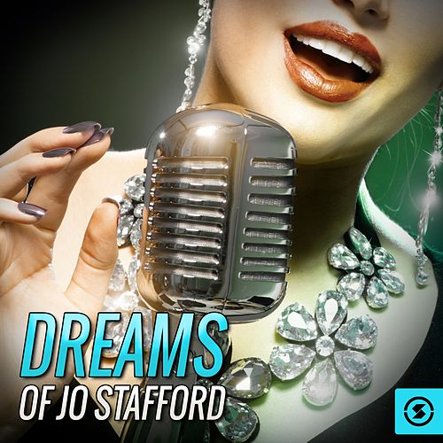 Dreams of Jo Stafford by Jo Stafford