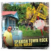 Spanish Town Rock by Matic Horns