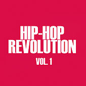Hip-Hop Revolution, Vol. 1 by Various Artists
