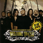 CSR Entertainment Family: Welcome To CSR by Various Artists