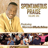 Spontaneous Praise by Norman Hutchins