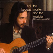 The Master and the Musician: 30th Anniversary Edition von Phil Keaggy