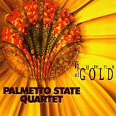 Hymns of Gold by Palmetto State Quartet