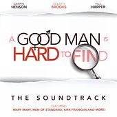 A Good Man Is Hard To Find: The Soundtrack by Various Artists