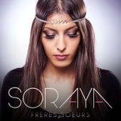 Frères sœurs by Soraya