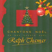 Chantons Noël / An nou chanté Noël, vol. 1 by Ralph Thamar