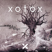 In Den Zehn Morgen by Xotox