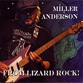 From Lizard Rock! (Live 2008) by Miller Anderson