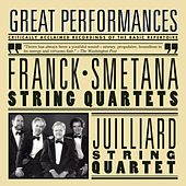 Smetana and Franck String Quartets by Juilliard String Quartet