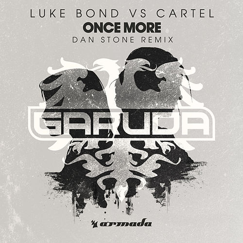 Once More (Dan Stone Remix) by Luke Bond