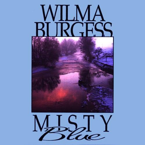 Misty Blue by Wilma Burgess