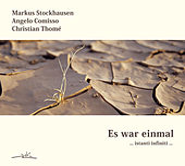 Es war einmal… instanti infiniti ... by Markus Stockhausen