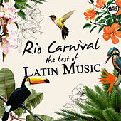 Rio 2016 - The Best of Latin Music by Various Artists