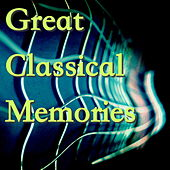 Great Classical Memories by Various Artists