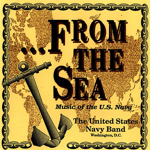 . . .From the Sea by Us Navy Band