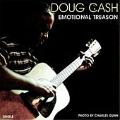 Emotional Treason by Doug Cash