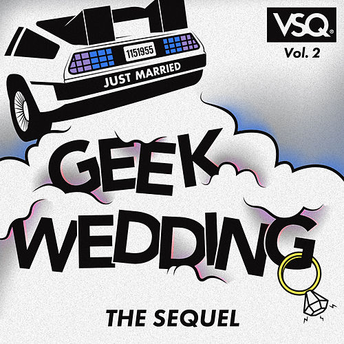 Geek Wedding Collection, Vol. 2: The Sequel by Vitamin String Quartet