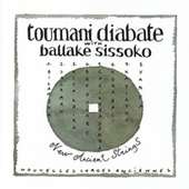 New Ancient Strings by Toumani Diabaté