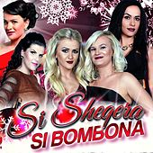 Si sheqera si bombona by Various Artists