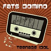 Teenage Idol von Fats Domino