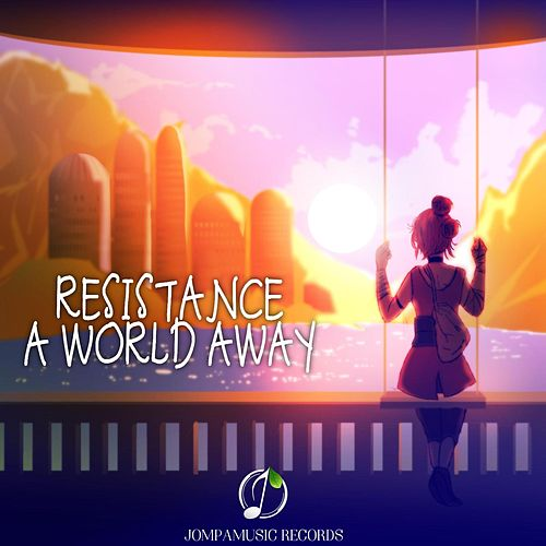 A World Away by Resistance