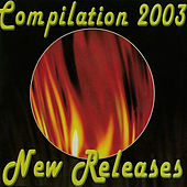 Compilation 2003: New Releases by Various Artists