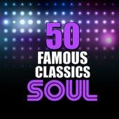 50 Famous Soul Classics von Various Artists