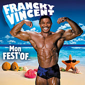 Mon Fest'Of by Francky Vincent