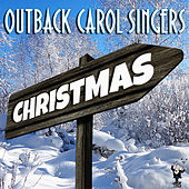 Christmas by Outback Carol Singers