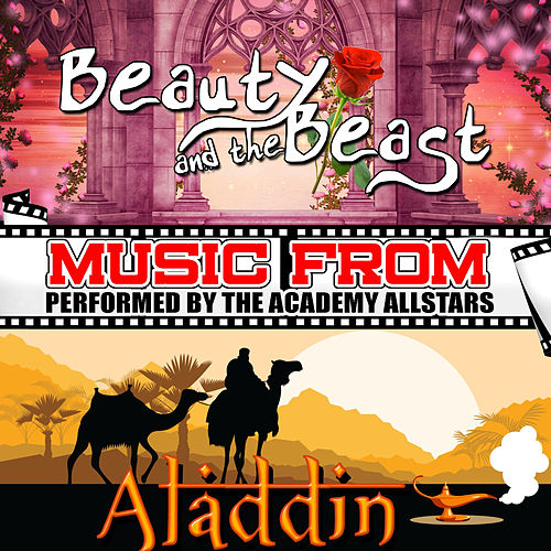 Music from Beauty and the Beast & Aladdin by Academy Allstars