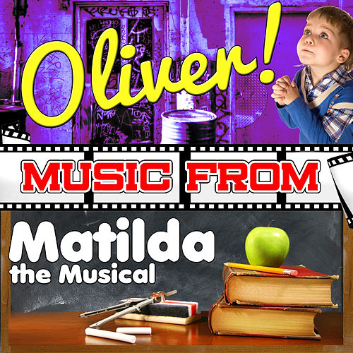Music from Oliver! & Matilda the Musical by Studio All Stars