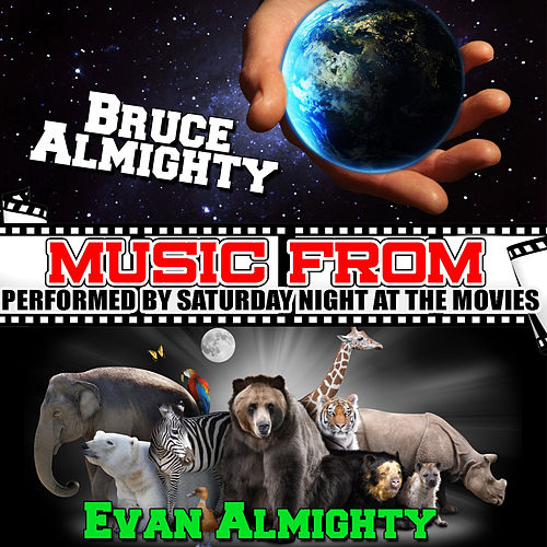 Music from Bruce Almighty & Evan Almighty by Friday Night At The Movies