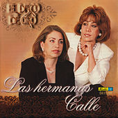 El Disco de Oro by Las Hermanas Calle