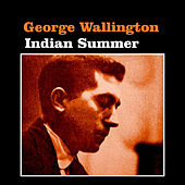 Indian Summer by George Wallington