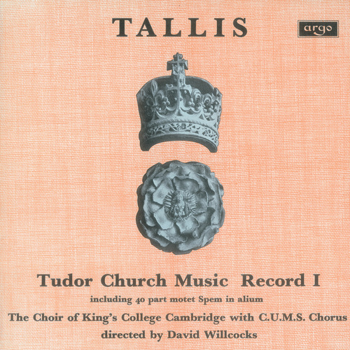 Tallis: Tudor Church Music I (Spem in alium) by Choir of King's College, Cambridge