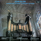 John Blow: Coronation Anthems & Symphony Anthems by Various Artists