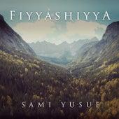 Fiyyashiyya by Sami Yusuf