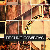 Fiddling Cowboys by Various Artists