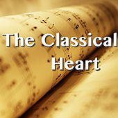 The Classical Heart by Various Artists