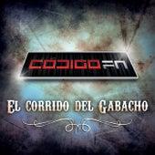 El Corrido Del Gabacho by Código FN